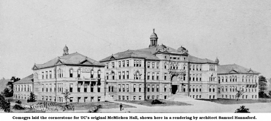 Comegys laid the cornerstone for the original McMicken Hall on UC's then-new Burnet Woods campus. The building is shown here in a rendering by architect Samuel Hannaford, 1896