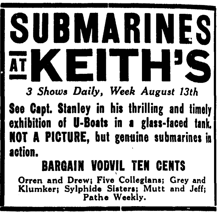 The Stanley submarine enjoyed good reviews and a brief run at Keith's vaudeville theater on Walnut Street in 1916.