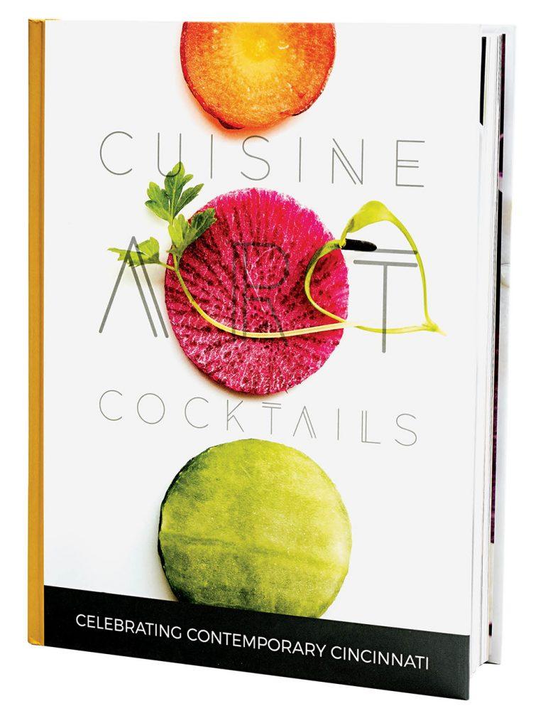 Cuisine, Art, Cocktails: Celebrating Contemporary Cincinnati