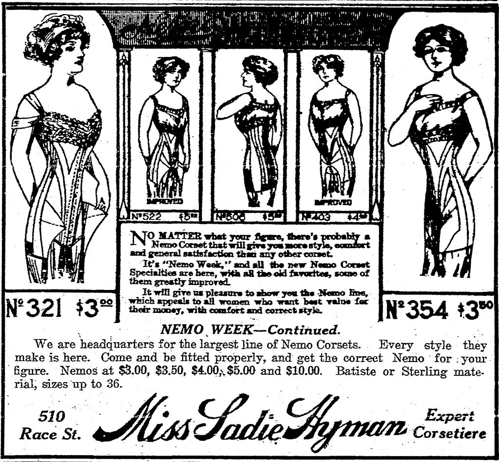 No wonder Miss Sadie Hyman provided such solicitous service to her clientele. Those $3 to $10 corsets would cost $75 to $250 in today's dollars.