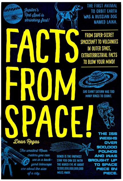 Facts From Space!, by Dean Regas